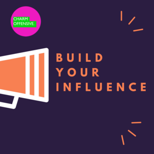Build Your Influence